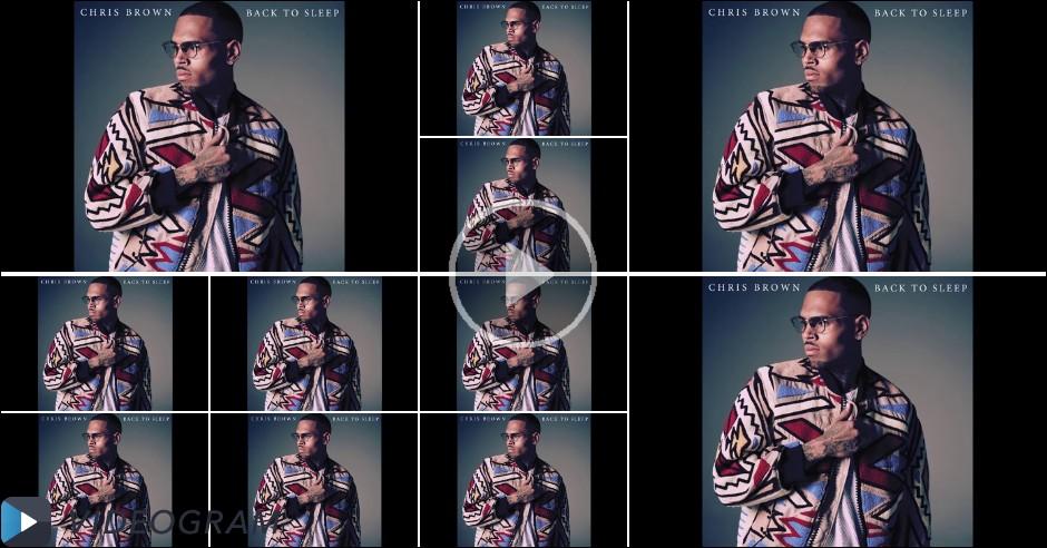 Videogram: Chris Brown - Back To Sleep (Audio)